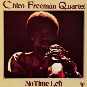 CD No Time Left di Chico Freeman (Quartet)