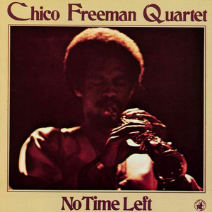 CD No Time Left di Chico Freeman (Quartet)