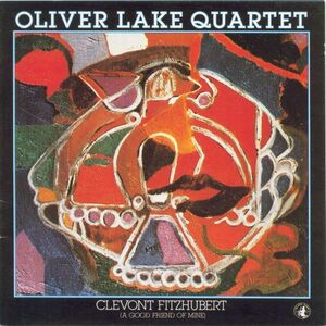 CD Clevont Fitzhubert di Oliver Lake (Quartet)