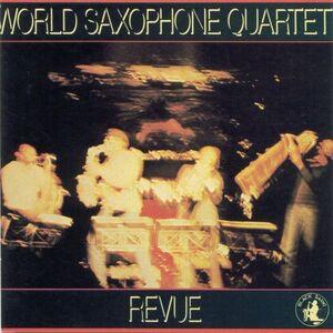 CD Revue di World Saxophone Quartet