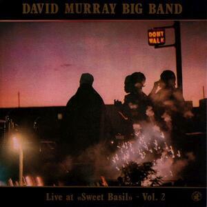 Live at Sweet Basil 2 - CD Audio di David Murray