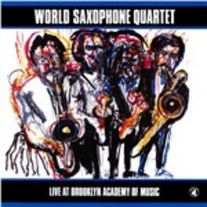CD Live at Brooklyn Academy di World Saxophone Quartet