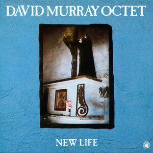 CD New Life di David Murray (Octet)