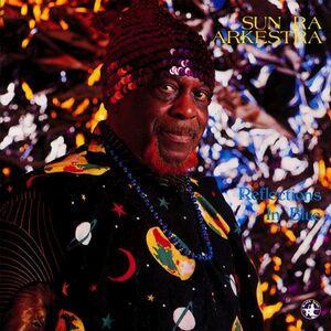 Foto Cover di Reflections in Blues, CD di Sun Ra (Arkestra), prodotto da Black Saint
