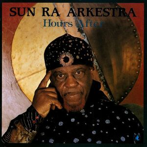 CD Hours After di Sun Ra (Arkestra)