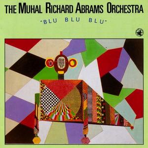 CD Blu Blu Blu di Muhal Richard Abrams (Orchestra)