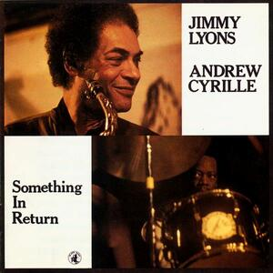 Something in Return - CD Audio di Andrew Cyrille,Jimmy Lyons