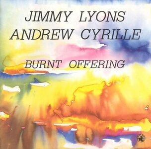 CD Burnt Offering Andrew Cyrille , Jimmy Lyons
