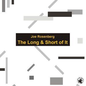 CD The Long & Short of it di Joe Rosenberg