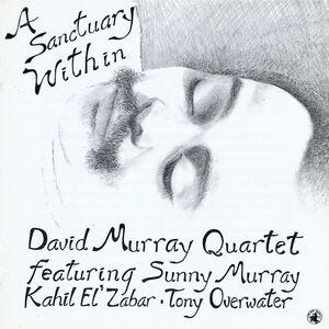 CD A Sanctuary Within di David Murray (Quartet)