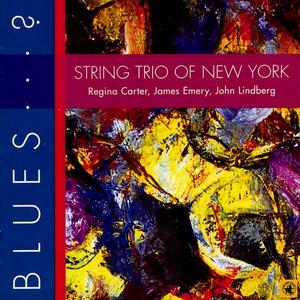 CD Blues? di String Trio of New York