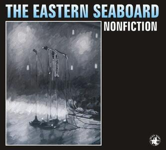 Nonfiction - CD Audio di Eastern Seaboard