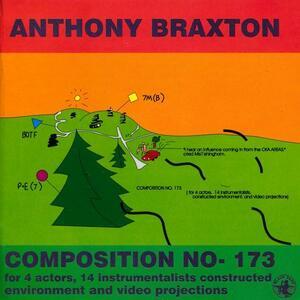 Composition No.173 - CD Audio di Anthony Braxton
