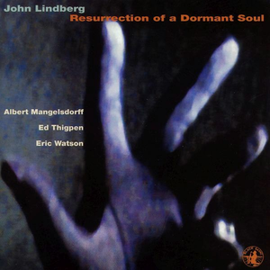 CD Resurrection of a Dormant Albert Mangelsdorff , John Lindberg