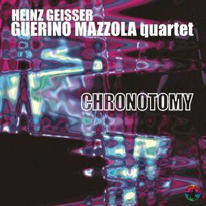 CD Chronotomy Heinz Geisser , Guerino Mazzola
