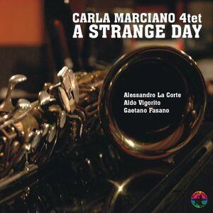 CD A Strange Day di Carla Marciano (Quartet)