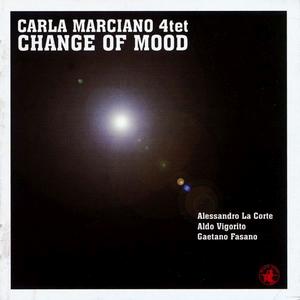 CD Change of Mood di Carla Marciano (Quartet)