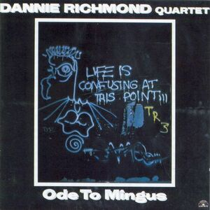 CD Ode to Mingus di Danny Richmond (Quartet)