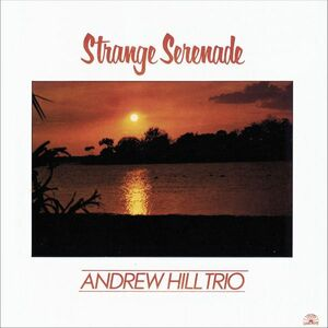 CD Strange Serenade di Andrew Hill (Trio)