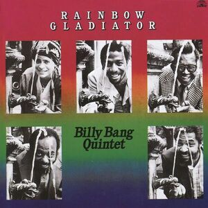 CD Rainbow Gladiator di Billy Bang (Quintet)