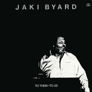 CD To them to us di Jaki Byard