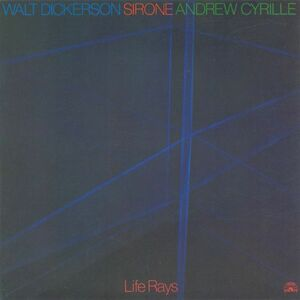 CD Life Rays Andrew Cyrille , Walt Dickerson , Sirone
