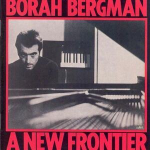 A New Frontier - CD Audio di Borah Bergman