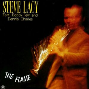 CD The Flame di Steve Lacy