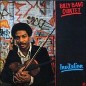 CD Invitation di Billy Bang (Quintet)