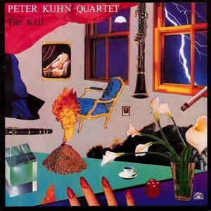 CD The Kill di Peter Kuhn (Quartet)