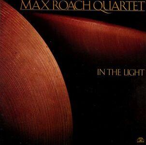 Foto Cover di In the Light, CD di Max Roach (Quartet), prodotto da Soul Note