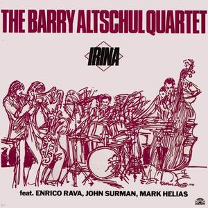 Irina - Vinile LP di Barry Altschul