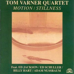 CD Motion Stillness di Tom Varner (Quartet)