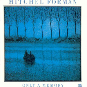 Vinile Only a Memory Mitchel Forman