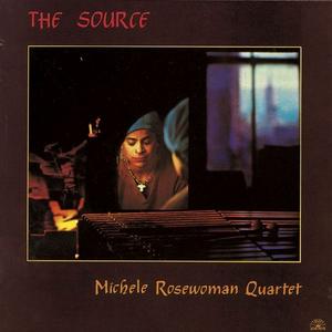 Vinile The Source Michele Rosewoman (Quartet)