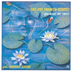 CD You Make Me Smile di Art Farmer (Quintet)