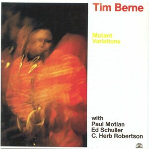 CD Mutant Variations di Tim Berne