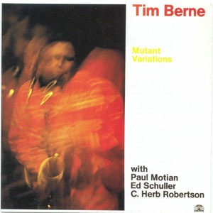CD Mutant Variations di Tim Berne