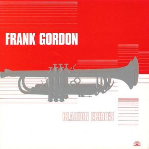 Vinile Clarion Echoes Frank Gordon (Sextet)