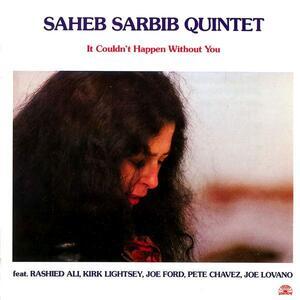 It Couldn't Happen Without You - Vinile LP di Saheb Sarbib