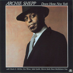 CD Down Home New York di Archie Shepp