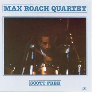 Scott Free - CD Audio di Max Roach