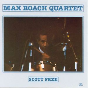 CD Scott Free di Max Roach (Quartet)