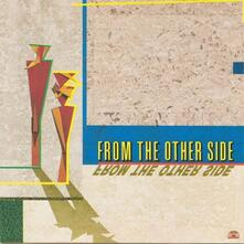 From The Other Side - Vinile LP di From the Other Side