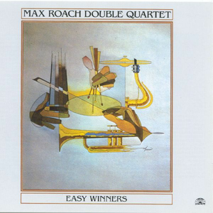CD Easy Winners di Max Roach (Double Quartet)