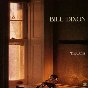 CD Thoughts di Bill Dixon