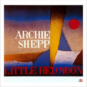 CD Little Red Moon di Archie Shepp