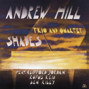 CD Shades Andrew Hill (Trio) , Andrew Hill (Quartet)