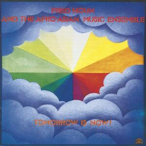 Tomorrow Is Now - Vinile LP di Afro-Asian Music Ensemble