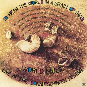Vinile To Hear the World in a Grain of Sand World Music Meeting